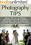 Photography Tips: Master the Art of W...