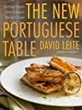 Image of The New Portuguese Table: Exciting Flavors from Europe's Western Coast