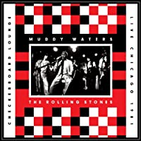 Muddy Waters & The Rolling Stones - Live at the Checkerboard Lounge Chicago 1981 (2-LP + DVD) 2012