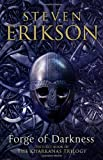 Forge of Darkness: The Kharkanas Trilogy 1