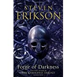 Forge of Darkness: The Kharkanas Trilogy 1by Steven Erikson