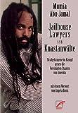Jailhouse Lawyers - Knastanwälte (3897710463) by Mumia Abu-Jamal
