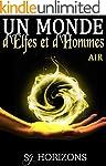 Un monde d'Elfes et d'Hommes 1. AIR
