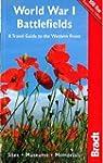 World War I Battlefields: Sites, Muse...