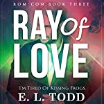 Ray of Love, Book 3 | E. L. Todd