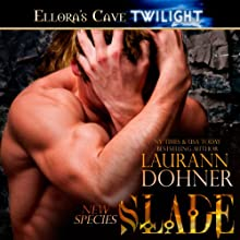 Slade: New Species, Book 2 Audiobook by Laurann Dohner Narrated by Vanessa Chambers