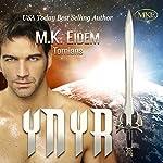 Ynyr: Tornians, Volume 3 | M.K. Eidem