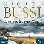 Das verlorene Kind Hörbuch von Michel Bussi Gesprochen von: Frank Stieren