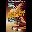 The New York Times Pocket MBA: Organizing a Company Audiobook by S. Jay Sklar,  J.D., Joseph N. Bongiovanni Narrated by Jeff Woodman