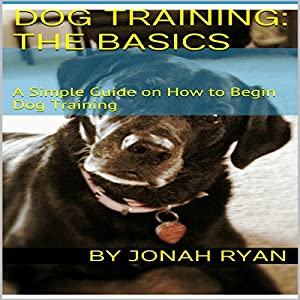 Dog Training: How to Train Your New Dog Faster Than Ever! Audiobook