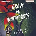 Grave of Hummingbirds | Jennifer Skutelsky