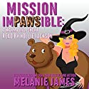 Mission Impawsible: A Karma Inc. Novella Audiobook by Melanie James Narrated by Hollie Jackson
