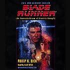 Blade Runner Hörbuch von Philip K. Dick Gesprochen von: Scott Brick