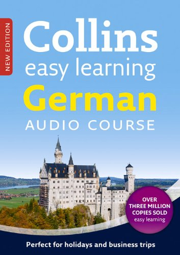 Collins Easy Learning Audio Course - German: Language Learning the easy way with Collins (Collins Easy Learning Audio Course)