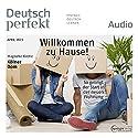 Deutsch perfekt Audio - Willkommen zu Hause! So gelingt der Start in der neuen Wohnung. 4/2015 Hörbuch von  div. Gesprochen von:  div.