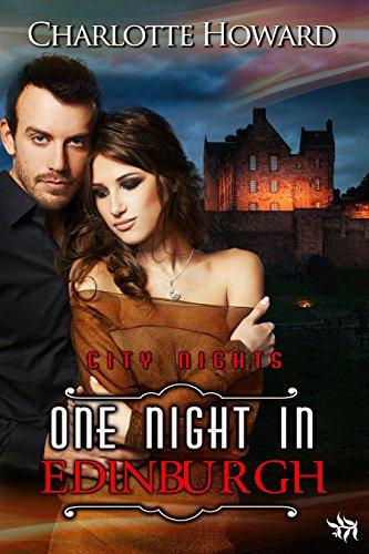One Night in Edinburgh (City Nights Series, book 7)