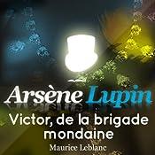 Victor, de la brigade mondaine (Arsène Lupin 43) | Maurice Leblanc