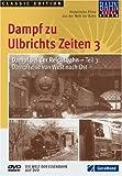 Dampf zu Ulbrichts Zeiten 3 – Dampf bei der Reichsbahn – Teil 3: Dampfreise von West nach Ost