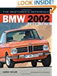 The Restorer's Reference BMW 2002 196...