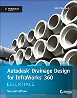 Autodesk Drainage Design for InfraWorks 360 Essentials, 2nd Edition Front Cover