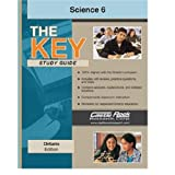 THE KEY Study Guide Ontario Science 6 / Castle Rockby Gautam Rao
