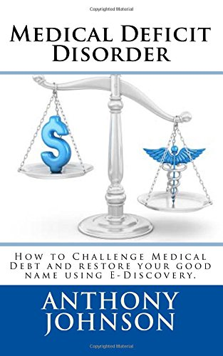Medical Deficit Disorder: The New Waive of Medical Finance