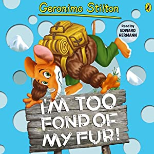 I'm Too Fond of My Fur! Audiobook