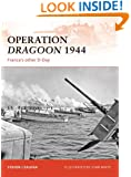 Operation Dragoon 1944: France's Other D-Day (Campaign)