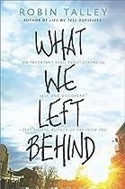 What We Left Behind (harlequin Teen)