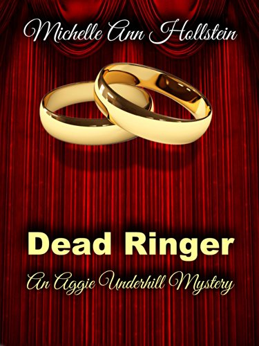 Free Kindle Book : Dead Ringer:  An Aggie Underhill Mystery (A quirky, comical adventure): An Aggie Underhill Mystery