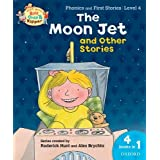 Oxford Reading Tree Read With Biff, Chip, and Kipper: The Moon Jet and Other Stories (Level 4) (Read With Biff Chip & Kipper)by Roderick Hunt