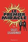 Le premier miracle par Gilles Legardinier