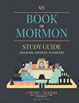 Book of Mormon Study guide: Diagrams, Doodles, & Insights