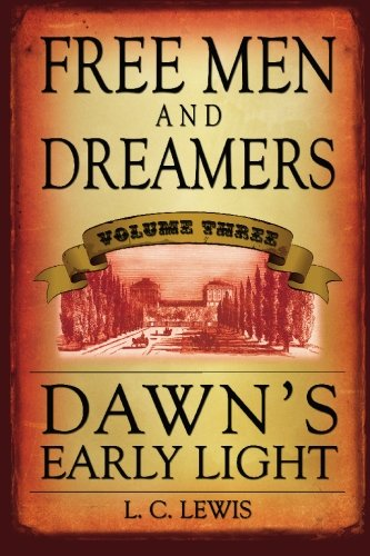 Free Men and Dreamers: Dawn