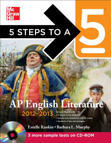 5 Steps to a 5 AP English Literature with CD-ROM, 2012-2013 Edition (5 Steps to a 5 on the Advanced Placement Examinatio
