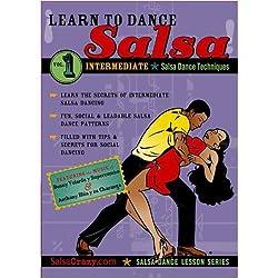 Salsa Crazy Presents: Learn to Salsa Dance, Intermediate Series, Volume 1