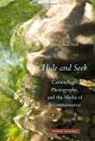 "Hanna Rose Shell, ""Hide and Seek: Camouflage, Photography, and the Media of Reconnaissance"" (Zone Books, 2012)"