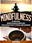 Mindfulness: 23 Helpful Mindfulness E...