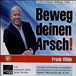 Beweg deinen Arsch | Frank Wilde