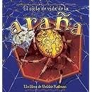 El Ciclo De Vida De La Arana/ the Life Cycle of a Spider (Ciclo De Vida / the Life Cycle) (Spanish Edition)