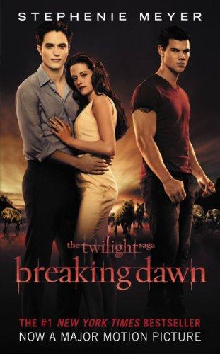 Breaking Dawn (The Twilight Saga Book 4) by Stephenie Meyer