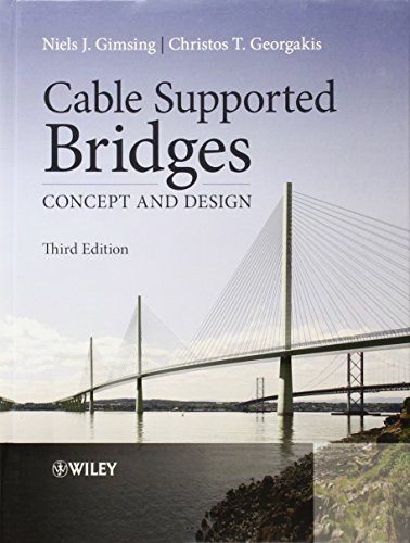 Cable Supported Bridges: Concept and Design