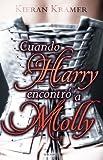 Cuando Harry encontró a Molly (Spanish Edition)