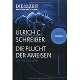 """Die Flucht der Ameisen: Der Geologie-Krimivon """"Ulrich C. Schreiber"""""""