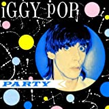 Iggy Pop IGGY POP - PARTY CD 10 TRACKS (61044)