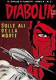 Acquista DIABOLIK (187): Sulle ali della morte [Edizione Kindle]