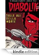 DIABOLIK (187): Sulle ali della morte [Edizione Kindle]
