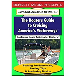 Basic Training for Boaters - Boating Fundamentals, Fueling Tips & Anchoring Basics