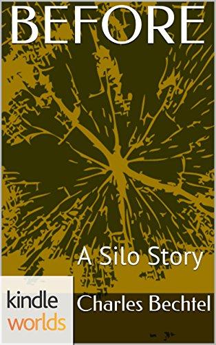 Silo Saga: BEFORE (Kindle Worlds Novella) (Shadow Silo Book 1)