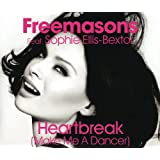 Heartbreak (Make Me a Dancer)by Freemasons